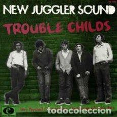 Discos de vinilo: NEW JUGGLER SOUND TROUBLE CHILDS ELECTRO HARMONIX. Lote 237205375