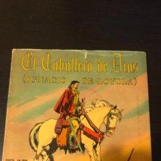 Discos de vinilo: SINGLE. EL CABALLERO DE DIOS (IGNACIO DE LOYOLA). DISCOS INFANTILES. Lote 237213350