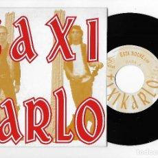 """Discos de vinilo: TAXI KARLO 7"""" SPAIN 45 ESTA NOCHE VOY A VERTE 1993 SINGLE VINILO HARD ROCK HEAVY OIHUKA EXCELENTE !!. Lote 237254330"""