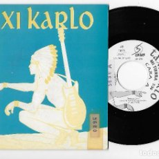 "Discos de vinilo: TAXI KARLO 7"" SPAIN 45 MI TIERRA + DIRECCION NORTE 1992 SINGLE VINILO HARD ROCK HEAVY OIHUKA RECORDS. Lote 237254515"