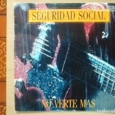 Dischi in vinile: SINGLE. SEGURIDAD SOCIAL / NO VERTE MAS. GASA 1992. BUEN ESTADO.. Lote 237287075