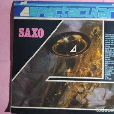 Discos de vinilo: LP ESPECTACULAR - SAXO - IBEROFON, S.A. C-30.1531 - RE - SPAIN PRESS (NM/NM). Lote 237299625