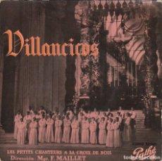Discos de vinilo: LES PETITS CHANTEURS A LA CROIX DE BOIS - VILLANCICOS (EP PATHE 1958 ESPAÑA). Lote 237304365