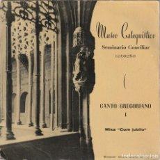 Discos de vinilo: MUSEO CATEQUISTICO SEMINARIO CONCILIAR LOGROÑO - CANTO GREGORIANO (EP COLUMBIA). Lote 237305290