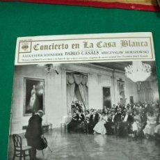 Discos de vinilo: CONCIERTO EN LA CASA BLANCA. ALEXANDER SCHNEIDER, PABLO CASALS, MIECZYSLAW HORSZOWSKI. LP CBS.. Lote 237306550