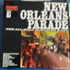Discos de vinilo: NEW ORLEANS ALL STAR MARCHING BAND - NEW ORLEANS PARADE (LP, ALBUM). Lote 237297080