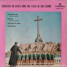Discos de vinilo: ESCOLANIA DE SANTA CRUZ DEL VALLE DE LOS CAIDOS - YAMADERA NO + 3 (EP COLUMBIA 1962). Lote 237324450