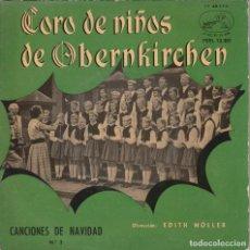 Discos de vinilo: CORO DE NIÑOS DE OBERNKIRCHEN - CANCIONES DE NAVIDAD (EP LA VOZ DE SU AMO 1959). Lote 237324725