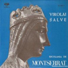 Discos de vinilo: ESCOLANIA DE MONTSERRAT - VIROLAI SALVE (EP VERGARA 1963). Lote 237324950