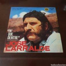 Discos de vinilo: JOSE LARRALDE - PA QUE DENTRE - RCA VICTOR. Lote 254976125
