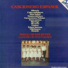 Discos de vinilo: CANCIONERO ESPAÑOL - MIGUEL DE LOS REYES Y SU BALET DE ARTE ESPAÑOL / LP GAVIOTA 1973 RF-9038. Lote 237348635