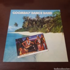 Discos de vinilo: GOOMBAY DANCE BAND - HOLIDAY IN PARADISE. Lote 237353625