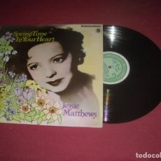 Discos de vinilo: JESSIE MATTHEEWS LP SPRINGTIME IN YOUR HEART SH 425 REE ENGLAND VER FOTO. Lote 237356400