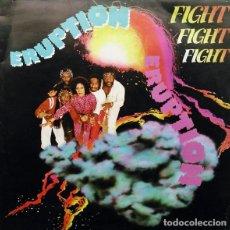 Discos de vinilo: ERUPTION – FIGHT FIGHT FIGHT. Lote 237370500