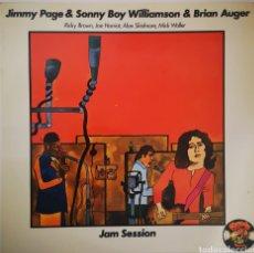 Discos de vinilo: JIMMY PAGE & SONNY BOY WILLIAMSON & BRIAN AUGER - JAM SESSION. Lote 237379835