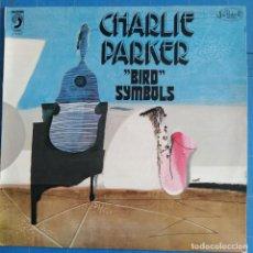 """Discos de vinilo: CHARLIE PARKER - """"BIRD"""" SYMBOLS (LP, ALBUM). Lote 237396235"""
