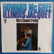 Discos de vinilo: HOWARD MCGHEE AND ILLINOIS JACQUET - HERE COMES FREDDY (LP, ALBUM). Lote 237396410