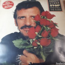 Discos de vinilo: RINGO STARR STOP AND SMELL THE ROSES CON PAUL MC CARTNEY Y GEORGE HARRISON BATERIA DE THE BEATLES. Lote 237404030