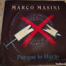 Discos de vinilo: MARCO MASINI – PORQUE LO HARÁS. 1993. SELLO: DRO – DGO34. BUEN ESTADO. NEAR MINT / VG+. Lote 237411805