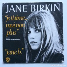 Discos de vinilo: JANE BIRKIN AVEC SERGE GAINSBOURG – JE T'AIME... MOI NON PLUS / JANE B FRANCIA,1974. Lote 237412625