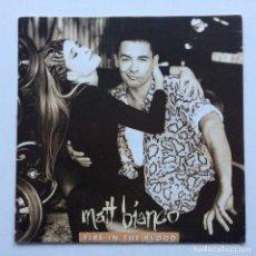Discos de vinilo: MATT BIANCO – FIRE IN THE BLOOD / WE'VE GOT THE MOOD (MATT'S MOOD '90) EUROPE,1990. Lote 237412855