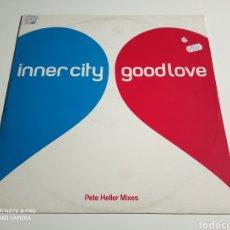 "Discos de vinilo: INNER CITY - GOOD LOVE (PETE HELLER MIXES) (12""). Lote 237415780"