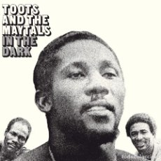 Discos de vinilo: LP TOOTS AND THE MAYTALS IN THE DARK VINILO. Lote 277560018