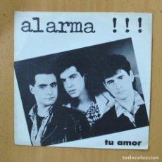 Disques de vinyle: ALARMA - TU AMOR - SINGLE. Lote 237474015