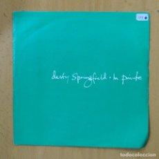 Discos de vinilo: DUSTY SPRINGFIELD - IN PRIVATE - SINGLE. Lote 237474375
