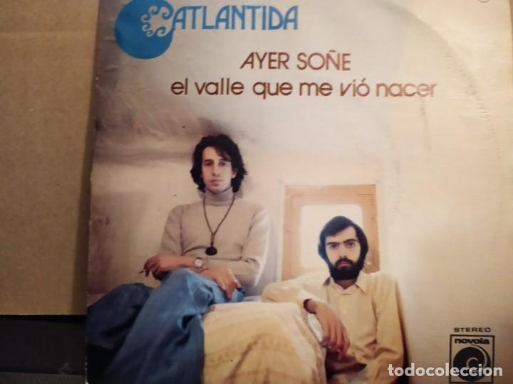ATLANTIDA: AYER SOÑE , EL VALLE QUE ME VIO NACER PROMO CON HOJA PROMOCIONAL NOVOLA 1976 (Música - Discos - Singles Vinilo - Grupos Españoles de los 70 y 80)