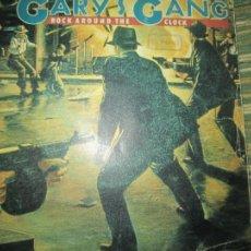 Discos de vinilo: GARY´S GANG - ROCK AROUND THE CLOCK SINGLE PROMOCIONAL ORIGINAL ESPAÑOL - CBS RECORDS 1979 -. Lote 237503300