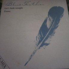Discos de vinilo: BLUE FEATHER - LET´S FUNK TONIGHT / DANCE SINGLE ORIGINAL ESPAÑOL - MERCURY RECORDS 1983. Lote 237512045