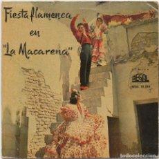 Discos de vinilo: FIESTA FLAMENCA EN LA MACARENA - FANDANGOS. ALEGRIAS.../ EP REGAL 1959 RF-4756. Lote 237516845