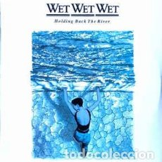 Discos de vinilo: WET WET WET - HOLDING BACK THE RIVER - LP - AÑO 1989. Lote 237527645