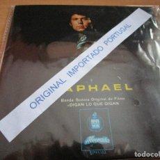 Discos de vinilo: RAPHAEL ( PORTUGAL ) LLORONA / TEMA DE AMOR / VERANO / QUE NADIE SEPA MI SUFRIR /. Lote 237535830