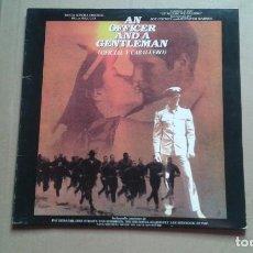 Discos de vinilo: BANDA SONORA - AN OFFICER AND A GENTLEMAN ( OFICIAL Y CABALLERO ) LP 1982 EDICION ESPAÑOLA. Lote 237545240