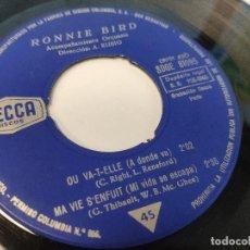 Discos de vinilo: EP RONNIE BIRD - OU VA-T-ELLE - DISCO INSERVIBLE. Lote 237560225