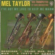 Discos de vinilo: MEL TAYLOR, SES TROMPETTES ET SON ORCHESTRE - SKOKIAAN, YOUNG MAN...EP WB DE 1966 RF-4771. Lote 237565360