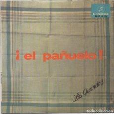Discos de vinilo: LOS QUANDO'S - ¡EL PAÑUELO! / EP COLUMBIA DE 1966 / MUY BUEN ESTADO RF-4776. Lote 237566405