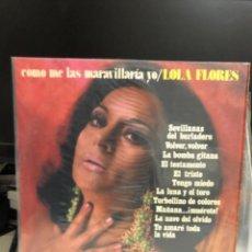 Discos de vinil: DISCO VINILO LOLA FLORES COMO ME LAS MARAVILLARÍA YO. Lote 237573970