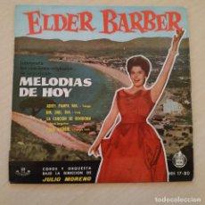 Discos de vinilo: ELDER BARBER - CANCIONES ORIGINALES DE LA PELICULA MELODIAS DE HOY - ADIOS PAMPA MIA + 3 - EP SPAIN. Lote 237574890