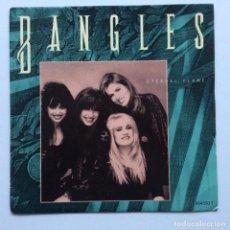 Discos de vinilo: BANGLES – ETERNAL FLAME / WHAT I MEANT TO SAY HOLANDA,1989. Lote 237583905