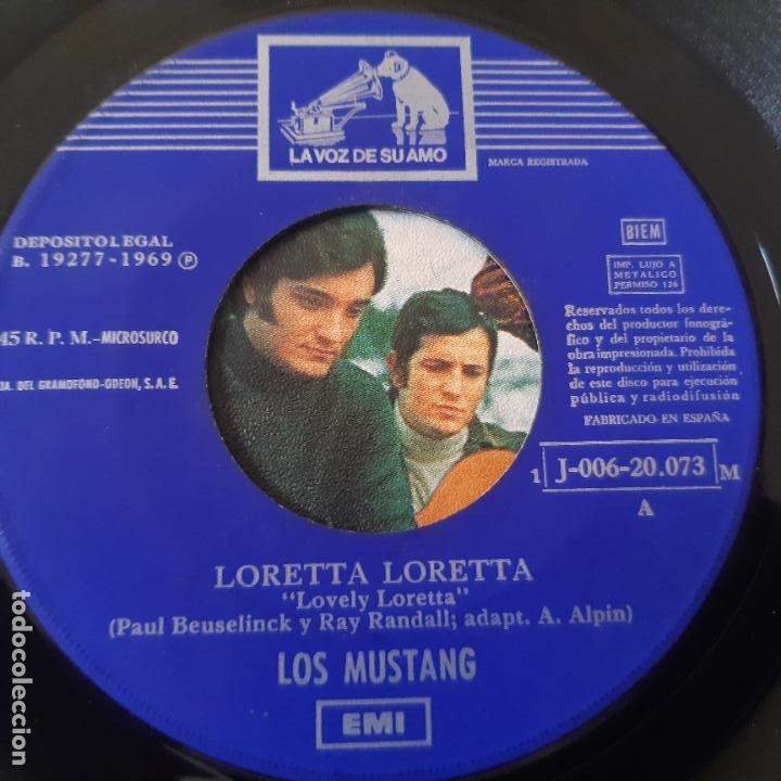 Discos de vinilo: LOS MUSTANG LORETTA LORETTA - SINGLE 1969 - VINILO EXC. ESTADO. - Foto 3 - 237660330