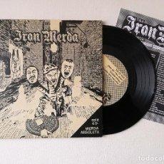 Discos de vinilo: IRON MERDA - FRACAS ABSOLUT ABSOLUTA MERDA ( OLD KIDS BRIGADE DESORDEN) SINGLE EP 7 CANCIONES + ENC. Lote 237693945