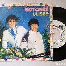 Discos de vinilo: BOTONES - ULISES (CBS) SINGLE PROMOCIONAL. Lote 237695465