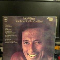 Discos de vinilo: DISCO VINILO ANDY WILLIAMS LOVE THEME FROM THE GOOGATHER. Lote 237703670