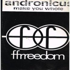 Discos de vinilo: ANDRONICUS - MAKE YOU WHOLE - MAXI SINGLE 1992 - PROMO - ED. UK. Lote 237729265