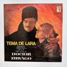 Discos de vinilo: DOCTOR ZHIVAGO TEMA DE LARA BSO 1966. Lote 237777935