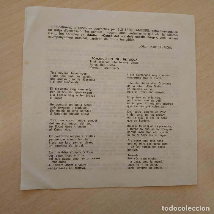 Discos de vinilo: Els 3 Tambors - Romanço Del Fill De Viuda (Tombstone Blues - Bob Dylan) +3 - EP Belter del 1966 EX++ - Foto 5 - 237778550