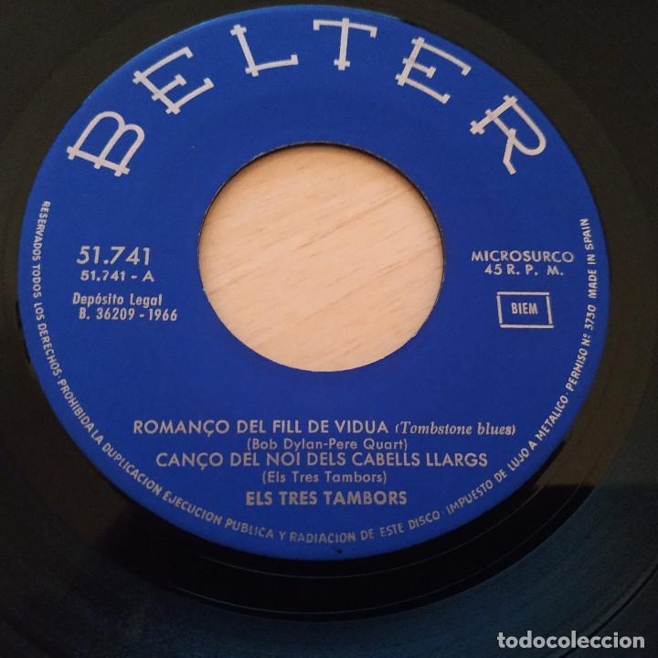 Discos de vinilo: Els 3 Tambors - Romanço Del Fill De Viuda (Tombstone Blues - Bob Dylan) +3 - EP Belter del 1966 EX++ - Foto 6 - 237778550